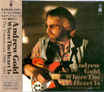 Andrew Gold - Where The Heart Is:The Commercials 1988-1991 (Rackyo/Japan 1991)