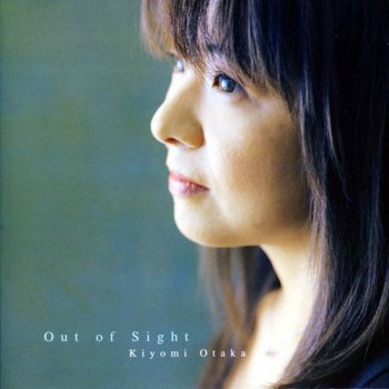 Kiyomi Otaka - Out Of Sight (2001)