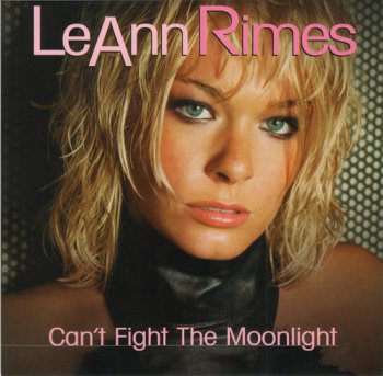 LeAnn Rimes - Can't Fight The Moonlight [3 Maxi-CDs] 2000