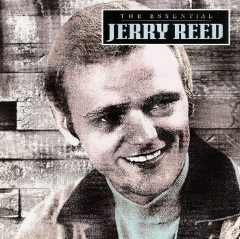 Jerry Reed - The Essential Jerry Reed (1995)