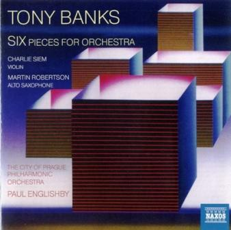 Tony Banks - SIX Pieces For Orchestra (2012)