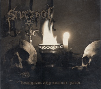 Stutthof -Towards Thy Astral Path... (2002) + Bonus CD (2012)