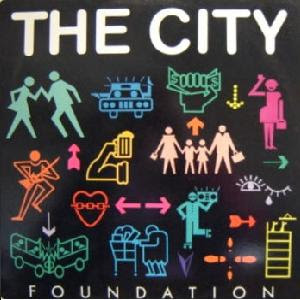 The City - Foundation (1986)