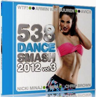 VA - 538 Dance Smash 2012 Vol. 3 (2012)