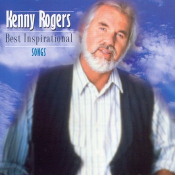 Kenny Rogers - Best Inspirational Songs (2001)