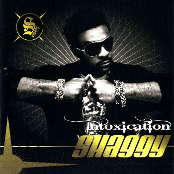 Shaggy - Intoxication (2007)