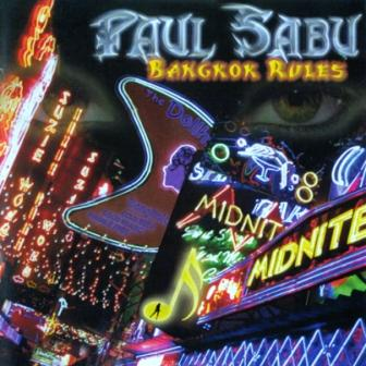 Paul Sabu - Bangkok Rules (2012)