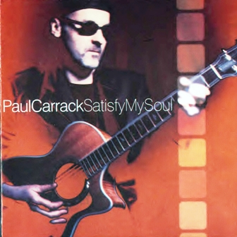 Paul Carrack - Satisfy My Soul (2000)