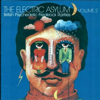 VA - The Electric Asylum Vol. 2 - British Psychedelic Freakrock Rarities (2009)