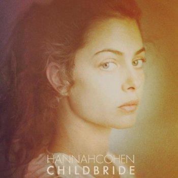 Hannah Cohen - Childbride (2012)