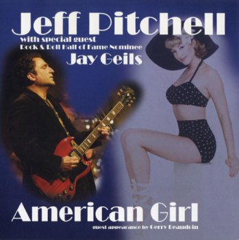 Jeff Pitchell - American Girl (2012)