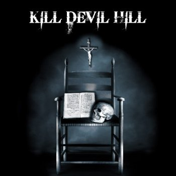 Kill Devil Hill - Kill Devil Hill (2012)