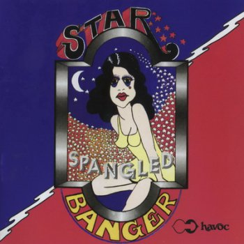Star Spangled Banger - Star Spangled Banger 1973