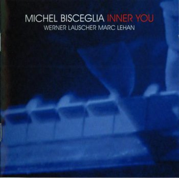 Michel Bisceglia - Inner You (2007)