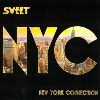 Sweet - New York Connection (2012)