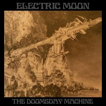 Electric Moon - The Doomsday Machine (2011)