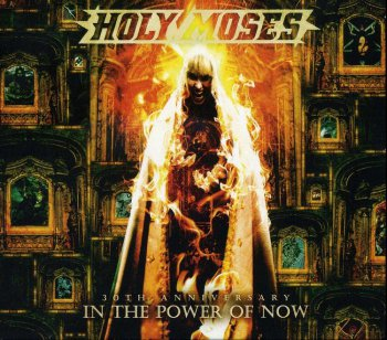 Holy Moses - 30th Anniversary - In The Power Of Now (2012)
