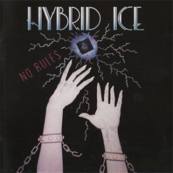 Hybrid Ice -No Rules (1987)