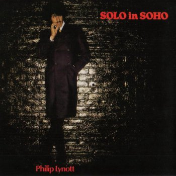 Philip Lynott - Solo In Soho 1980