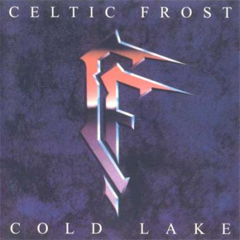 Celtic Frost - Cold Lake (1988,re-released 1998)