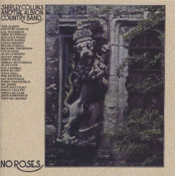 Shirley Collins & Albion Country Band - No Roses [Reissue] (2005)