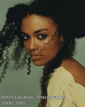 Amel Larrieux - Discography [4 Albums] (2000-2007)