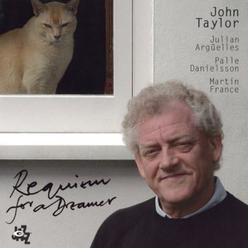 John Taylor - Requiem for a Dreamer (2011)