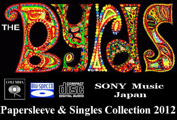 The Byrds: Papersleeve & Singles Collection - Sony Music Japan 2012