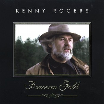 Kenny Rogers - Forever Gold - Golden Hits (2005)