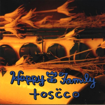 Happy Family - Tosco (1997)