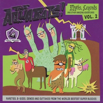 The Aquabats! - Myths, Legends and Other Amazing Adventures - Vol. 2 (2000)