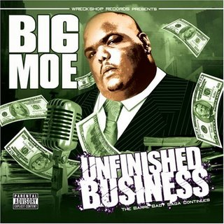 Big Moe-Unfinished Business 2008