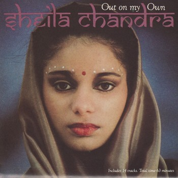 Sheila Chandra - Out on My Own (1984)
