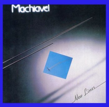 Machiavel - New Lines 1980 (Spalax Music 1994)