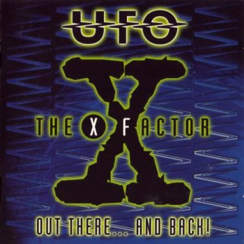 UFO - The X Factor - Out There... And Back! [2CD] (1997)