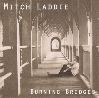 Mitch Laddie - Burning Bridges (2012)