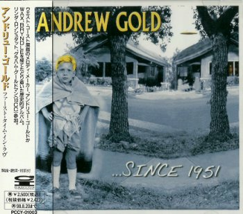 Andrew Gold - ...Since 1951 (1996)