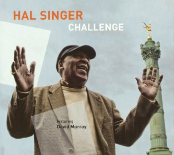 Hal Singer featuring David Murray - Challenge (2010)
