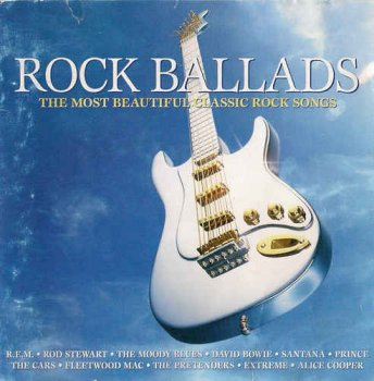 VA - Rock Ballads - The Most Beautiful Classic Rock Songs (2004)