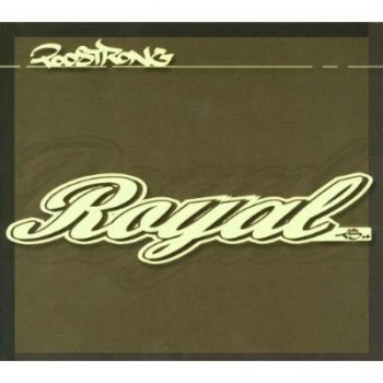 Too Strong-Royal Ts 2001
