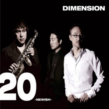 Dimension - 20 - Newish (2007)