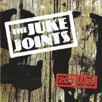 The Juke Joints - 20 Years 2CD (2003)