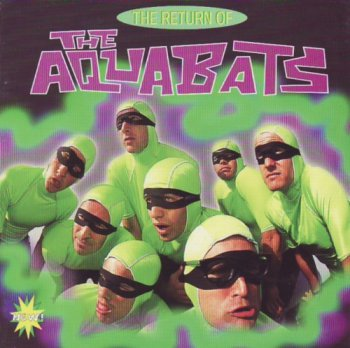 The Aquabats! - The Return of the Aquabats (1996)