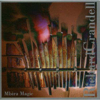 Richard Crandell - Mbira Magic (2004)