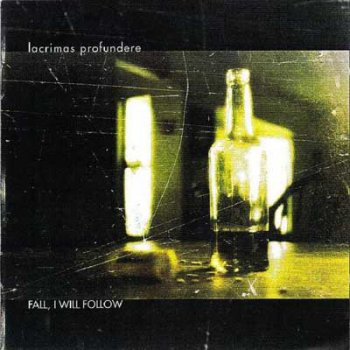 Lacrimas Profundere - Fall, I Will Follow (2002)