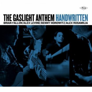 The Gaslight Anthem - Handwritten [Deluxe Edition] (2012)