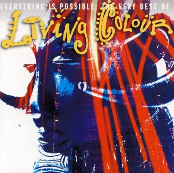 Living Colour - Everything is Possible: The Very Best Of (2003)