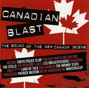 VA - Canadian Blast - The Sound Of The New Canada Scene (2007)