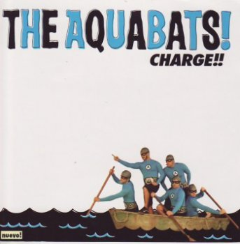 The Aquabats! - Charge!! (2005)