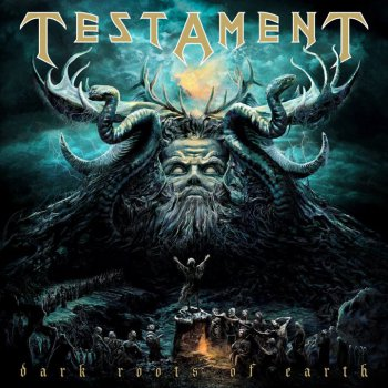 Testament - Dark Roots of Earth [Deluxe Edition] (2012)